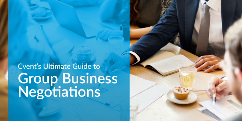 Cvent Ultimate Guide to Group Business Negotiations