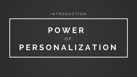 Power of Personalization